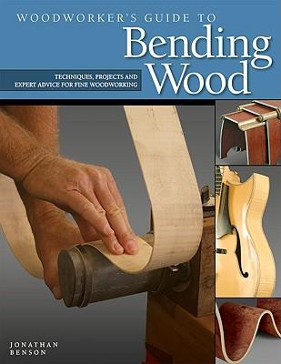 WoodworkersGuidetoBendingWood