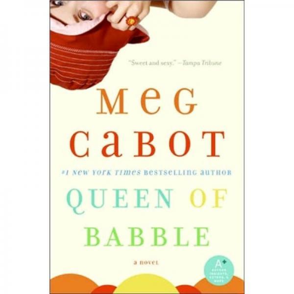 Queen of Babble[唠叨女王]