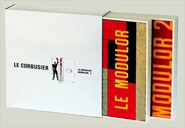Le Modulor and Modulor 2 [ENGLISH EDITION]