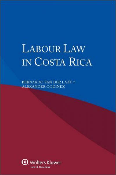 Labour Law in Costa Rica[哥斯达黎加劳动法]