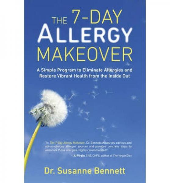 The 7-Day Allergy Makeover  A Simple Program to