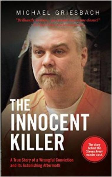 The Innocent Killer: A True Story of a Wrongful
