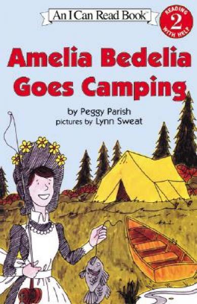 Amelia Bedelia Goes Camping (I Can Read, Level 2)阿米莉亚·贝迪利亚去露营