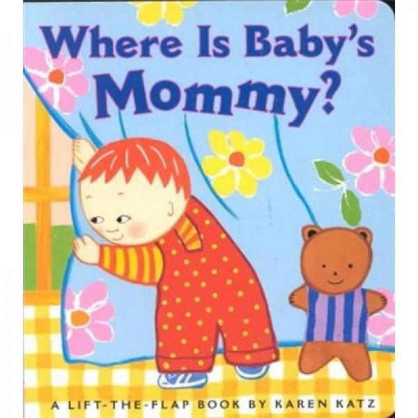 Where Is Babys Mommy?   Board book