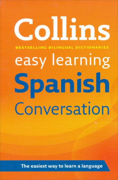 Collins Spanish Conversation (Easy Learning) 柯林斯轻松学:西班牙语对话