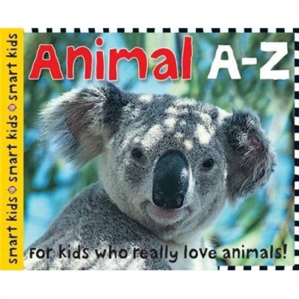 Smart Kids: Animal A-Z