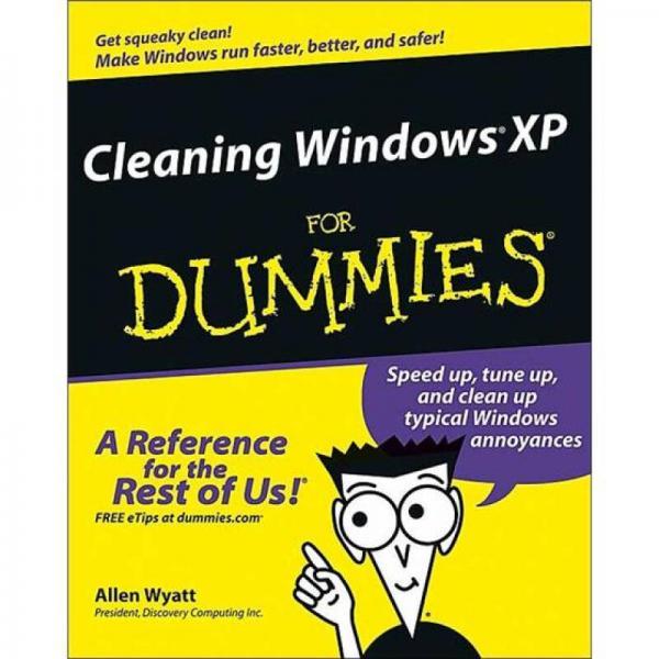Cleaning Windows XP For Dummies[清理Windows XP傻瓜书]