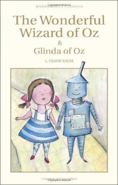 The Wonderful Wizard of Oz & Glinda of Oz (Wordsworth Childrens Classics)  绿野仙踪
