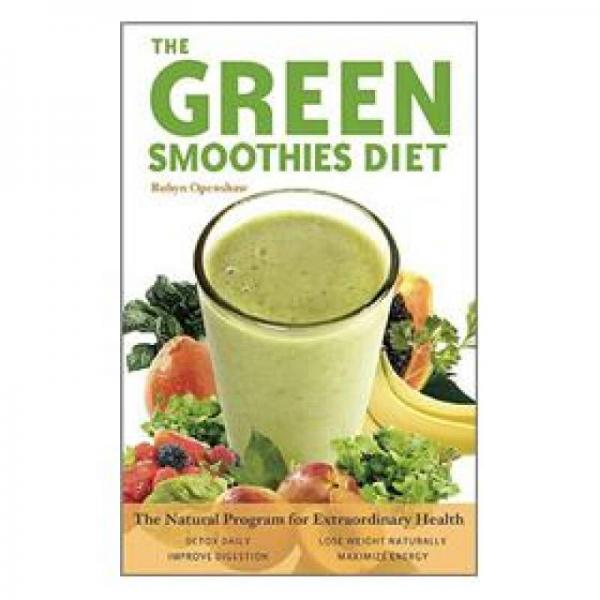 The Green Smoothie Diet