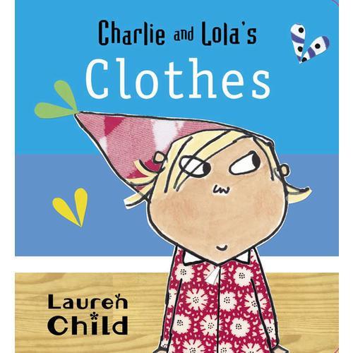 Charlie and Lolas Clothes查理和劳拉的衣服ISBN9781408307014