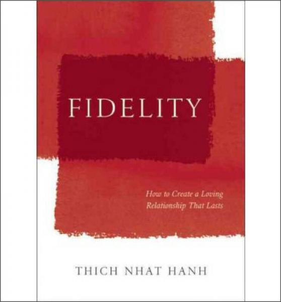 Fidelity  How to Create a Loving Relationship Th