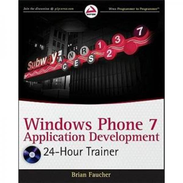 Windows Phone 7 Application Development: 24 Hour Trainer 英文原版
