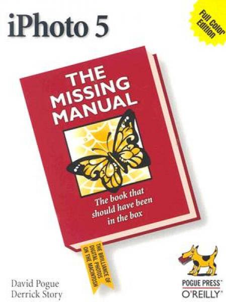 iPhoto 5: The Missing Manual