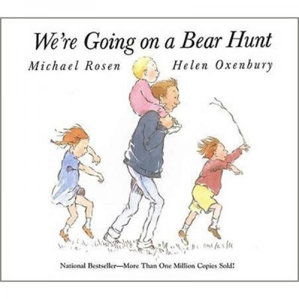 Were Going on a Bear Hunt  我们一起去猎熊 英文原版