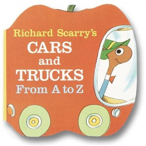 Richard Scarrys Cars and Trucks: From A ToZ 斯凯瑞:汽车与货车 英文原版
