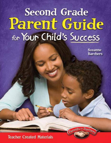 Parent Guide for Your Childs Success: Second Grade 家长指导:二年级