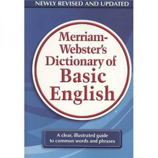 Merriam-Websters Dictionary of Basic English
