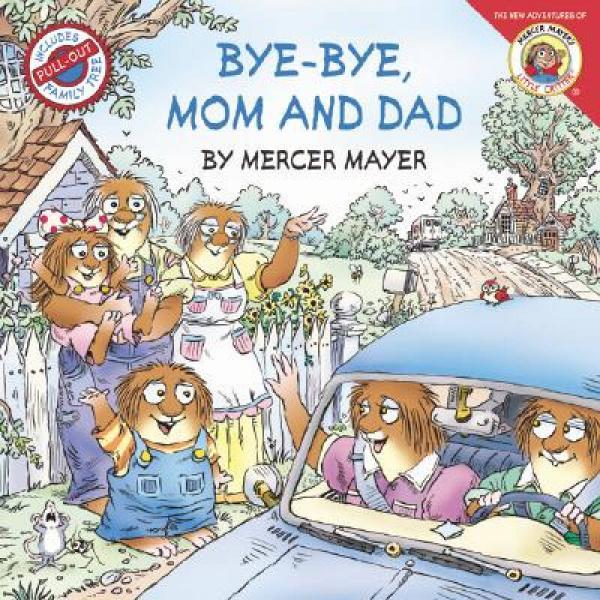 Little Critter: Bye-Bye Mom and Dad小怪物:爸爸妈妈再见