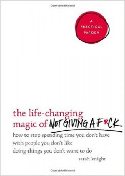 The Life-Changing Magic of Not Giving a F*ck  Ho