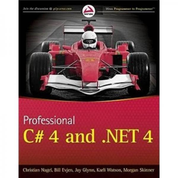 Professional C# 4.0 and .NET 4 (Wrox Programmer to Programmer)  C#高级编程