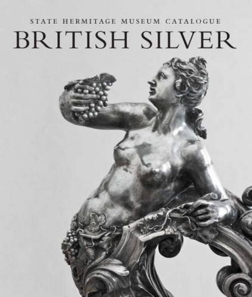 BritishSilver:StateHermitageMuseumCatalogue