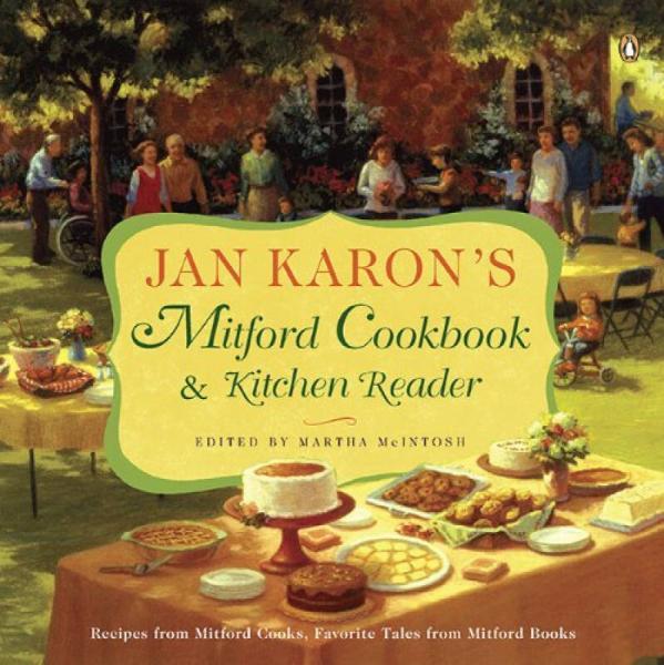 Jan Karons Mitford Cookbook and Kitchen Reader