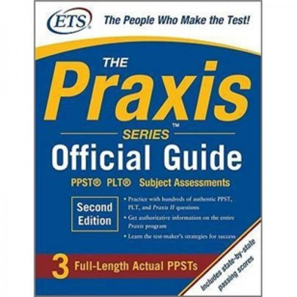 The Praxis Series Official Guide, Second Edition: PPST Pre-Professional Skills Test