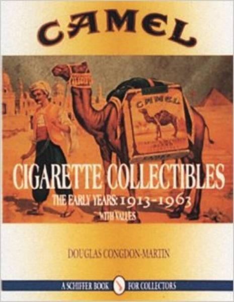 Camel Cigarette Collectibles: The Early Years: 1