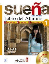 Suena 1. Libro del Alumno A1-A2. Marco europeo de referencia + CD Audio
