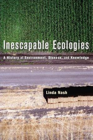 Inescapable Ecologies