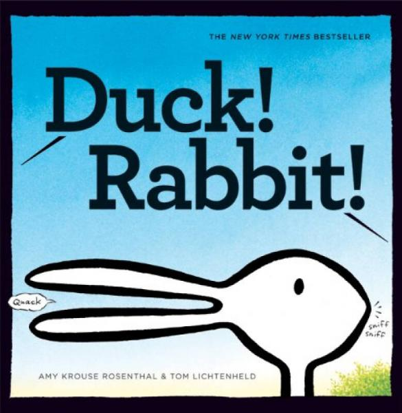 Duck! Rabbit![鸭子!兔子!]