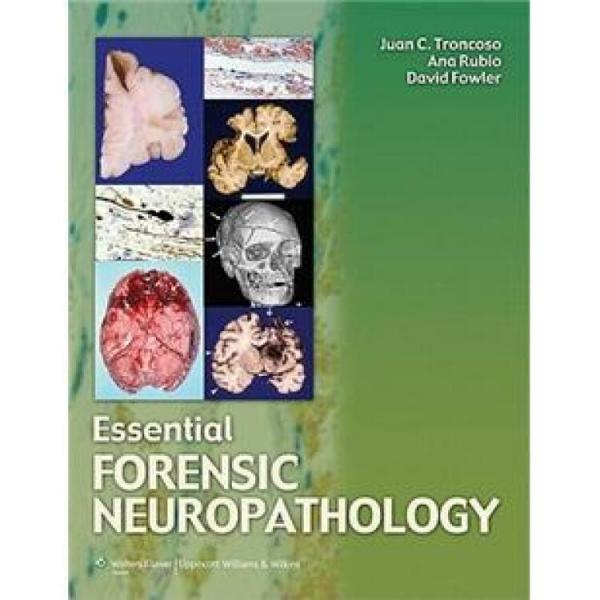 EssentialForensicNeuropathology[法医神经病理学精要]