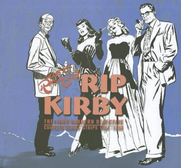 Rip Kirby, Volume 4: The First Modern Detective Complete Comic Strips 1954-1956