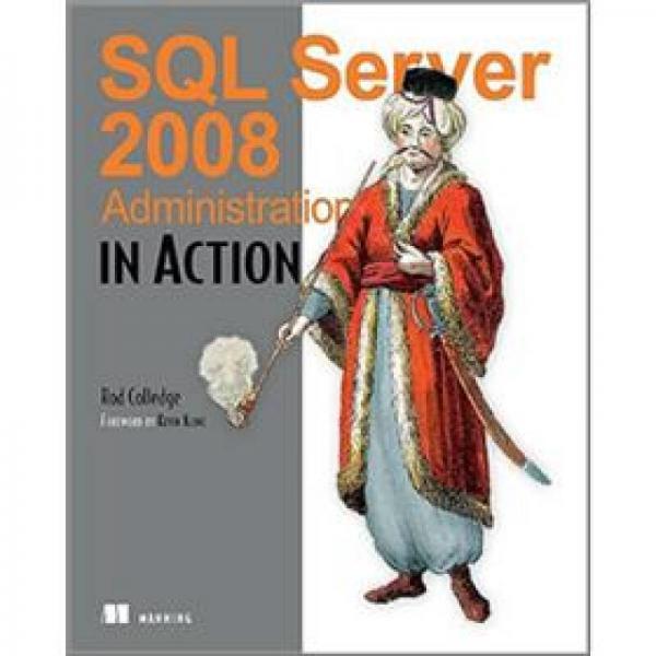 SQL Server 2008 Administration in Action