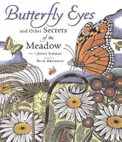 Butterfly Eyes and Other Secrets of the Meadow [Library Binding]