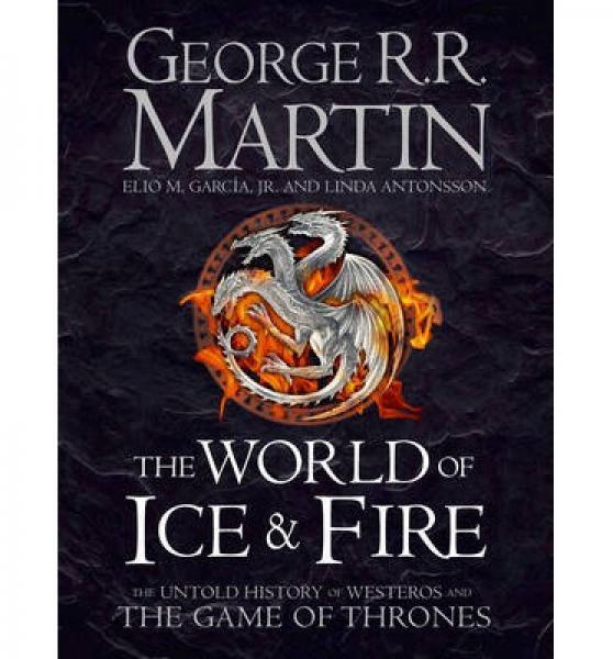 World of Ice and Fire冰与火之歌的前传 英文原版