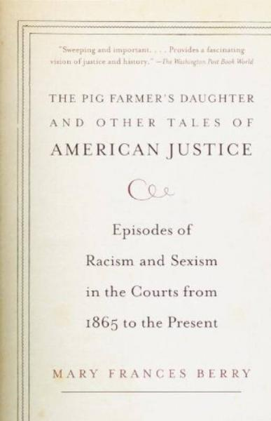 The Pig Farmers Daughter and Other Tales of Ame