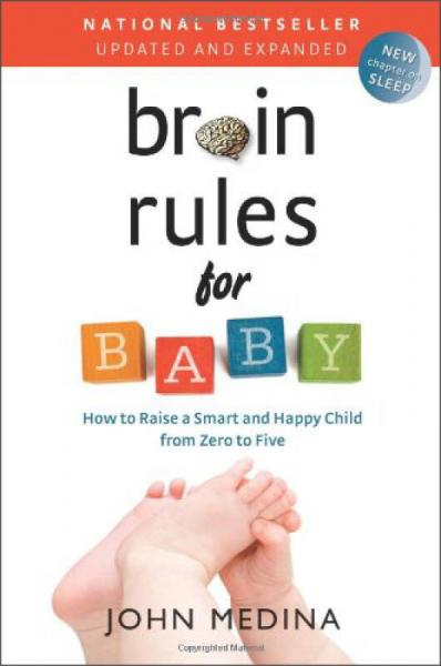 Brain Rules for Baby (Updated and Expanded)  How