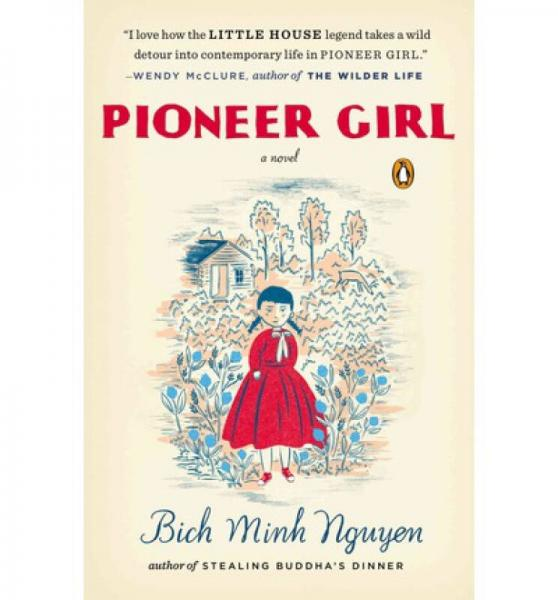 Pioneer Girl  A Novel