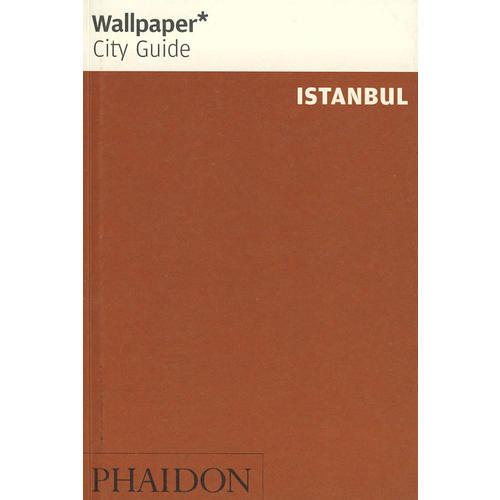 壁纸城市导览系列: 伊斯坦布尔 Wallpaper City Guide Series: Istanbul