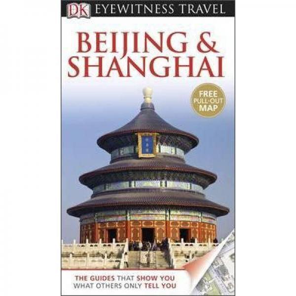 Beijing & Shanghai. (Eyewitness Travel Guides)