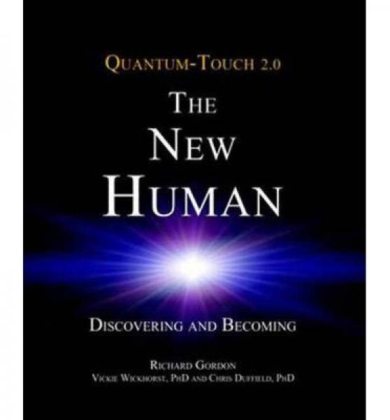 Quantum-Touch 2.0 - The New Human  Discovering a