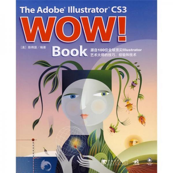 The Adobe Illustrator CS3 WOW!