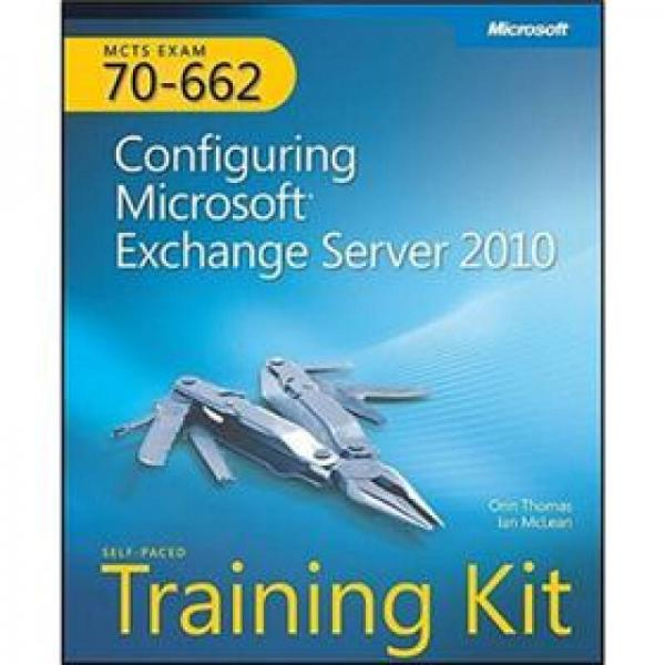 MCTS Self-Paced Training Kit (Exam 70-662)