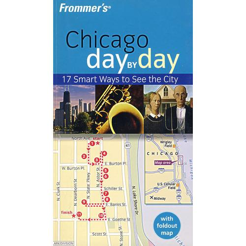 Frommer 芝加哥(旅游)   FROMMERS CHICAGO DAY BY DAY