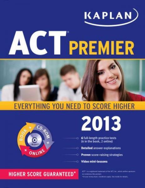 Kaplan ACT 2013 Premier with CD-ROM (Kaplan Act (Book & Online))