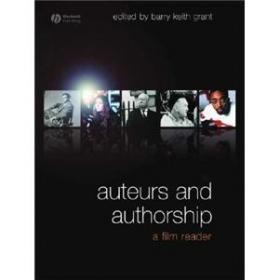 Auteurs and Authorship: A Film Reader