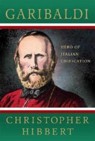 Garibaldi:Invention of a Hero