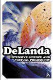 Intensive Science and Virtual Philosophy