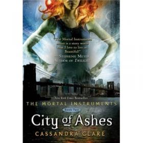 The Mortal Instruments: City of Bones; City of Ashes; City of Glass  圣杯神器套装,1-3